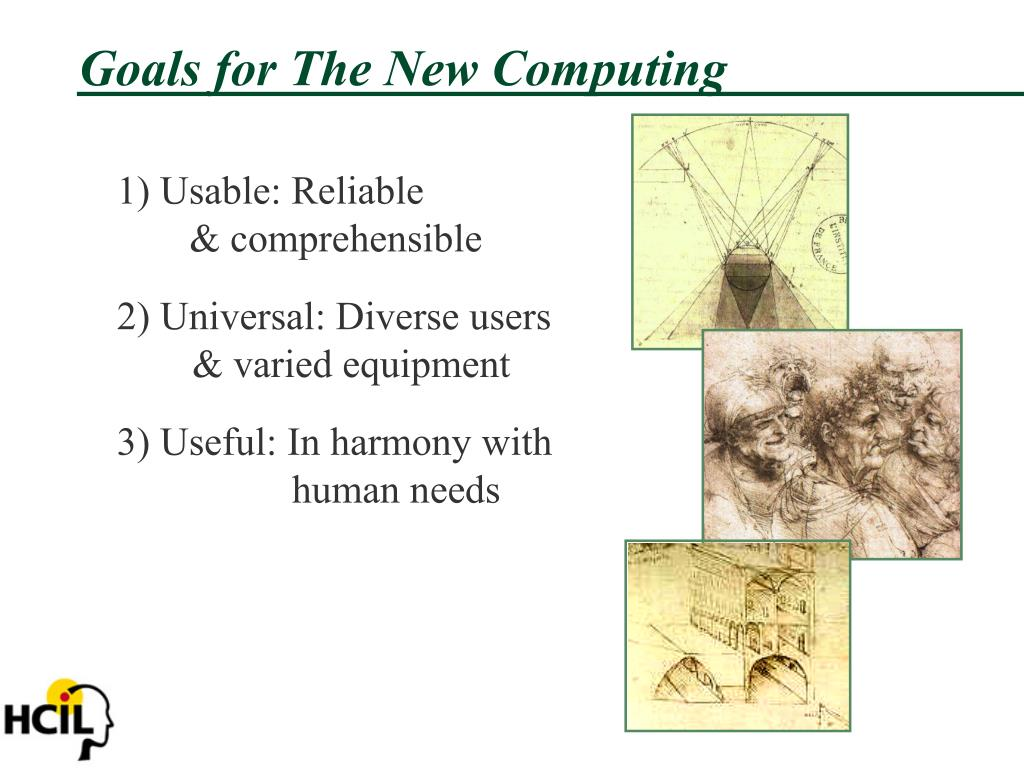 Goals for The New Computing