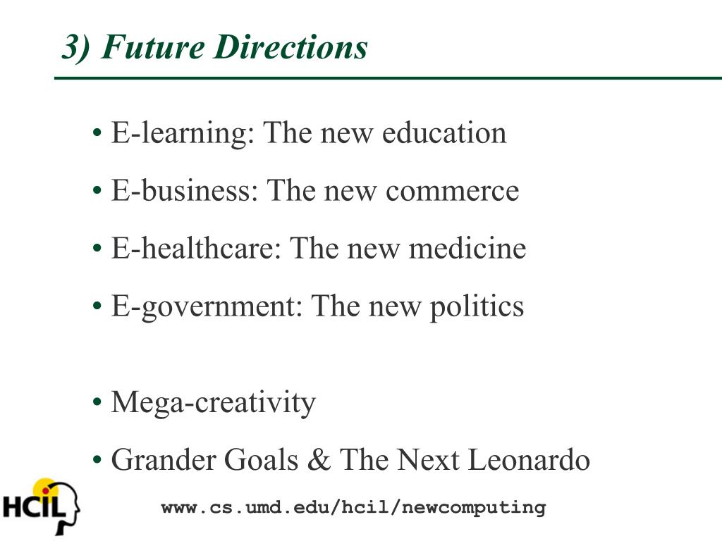 3) Future Directions