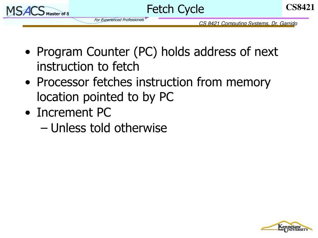 Fetch Cycle