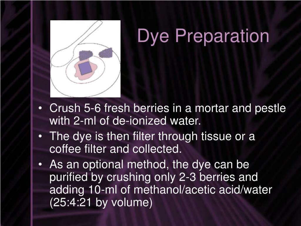 Dye Preparation