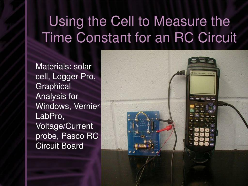 Using the Cell to Measure the Time Constant for an RC Circuit