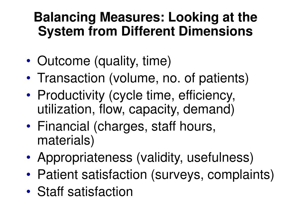 Balancing Measures: Looking at the System from Different Dimensions
