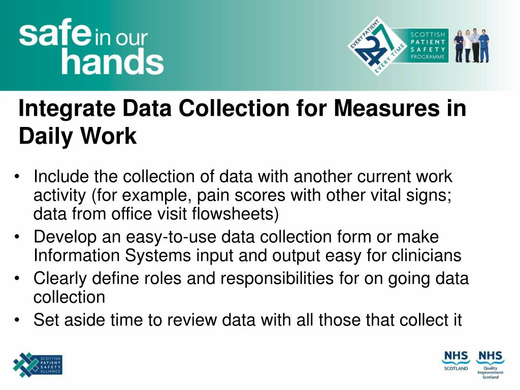 Integrate Data Collection for Measures in Daily Work