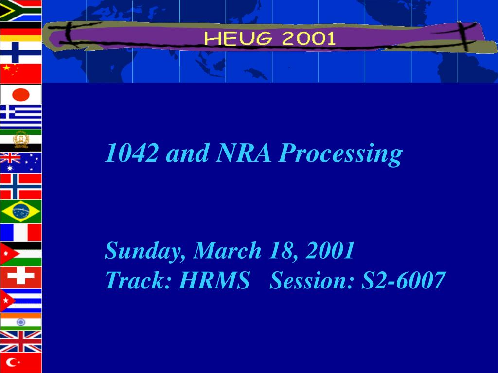 1042 and NRA Processing
