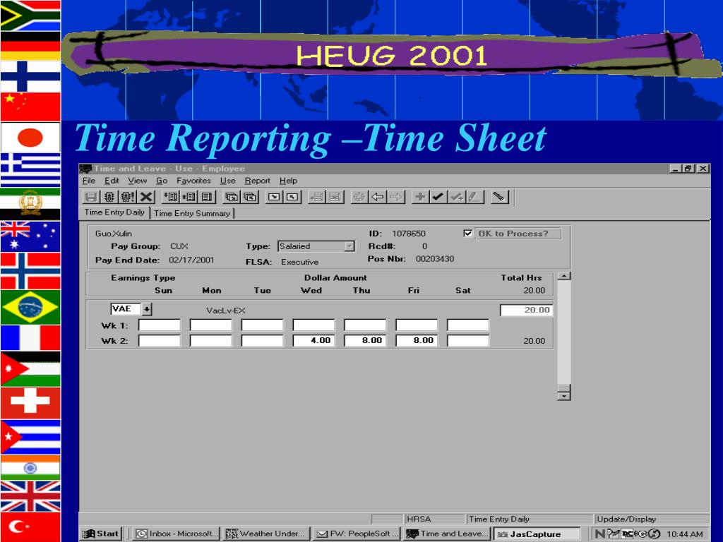 Time Reporting –Time Sheet