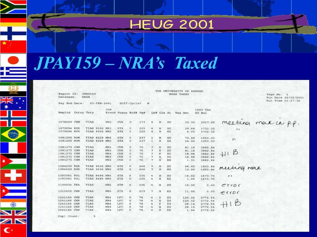 JPAY159 – NRA's  Taxed