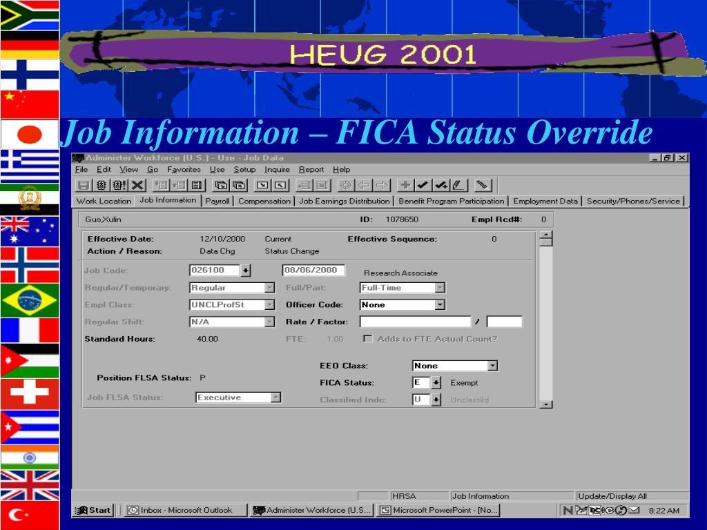 Job Information – FICA Status Override