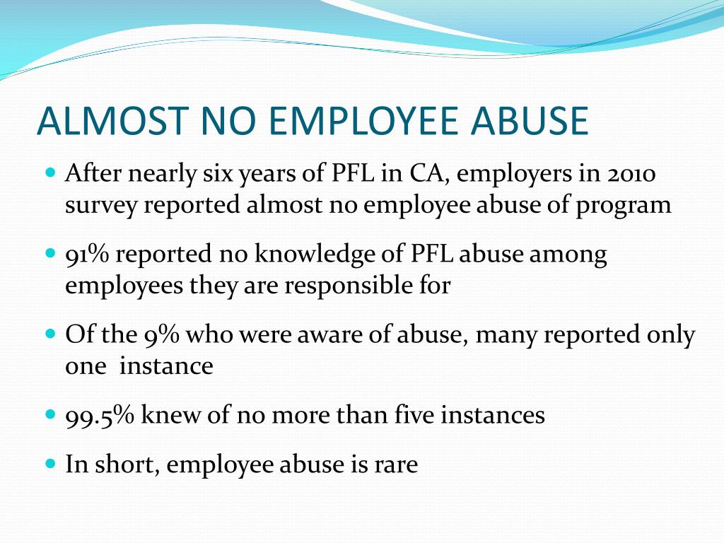 ALMOST NO EMPLOYEE ABUSE