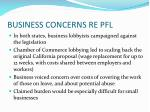 business concerns re pfl
