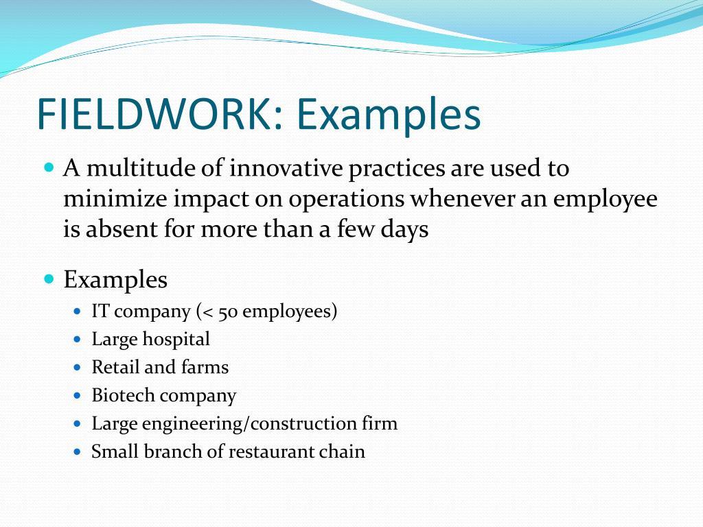 FIELDWORK: Examples
