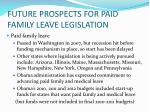 future prospects for paid family leave legislation