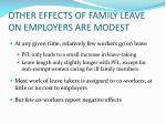 other effects of family leave on employers are modest