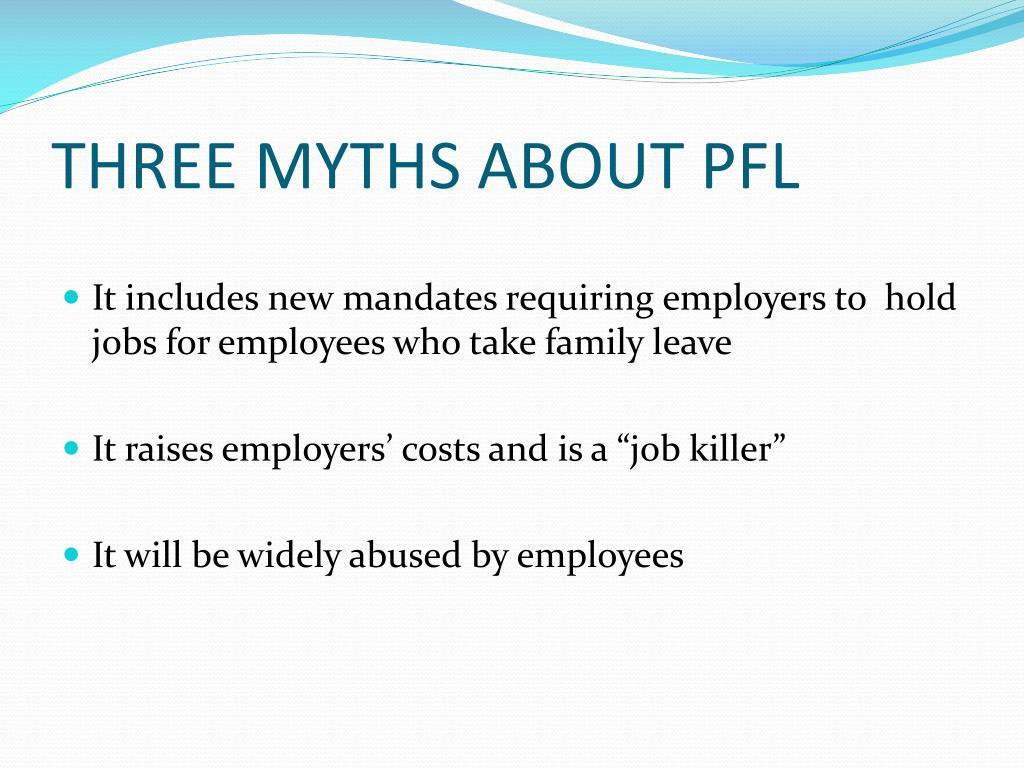 THREE MYTHS ABOUT PFL