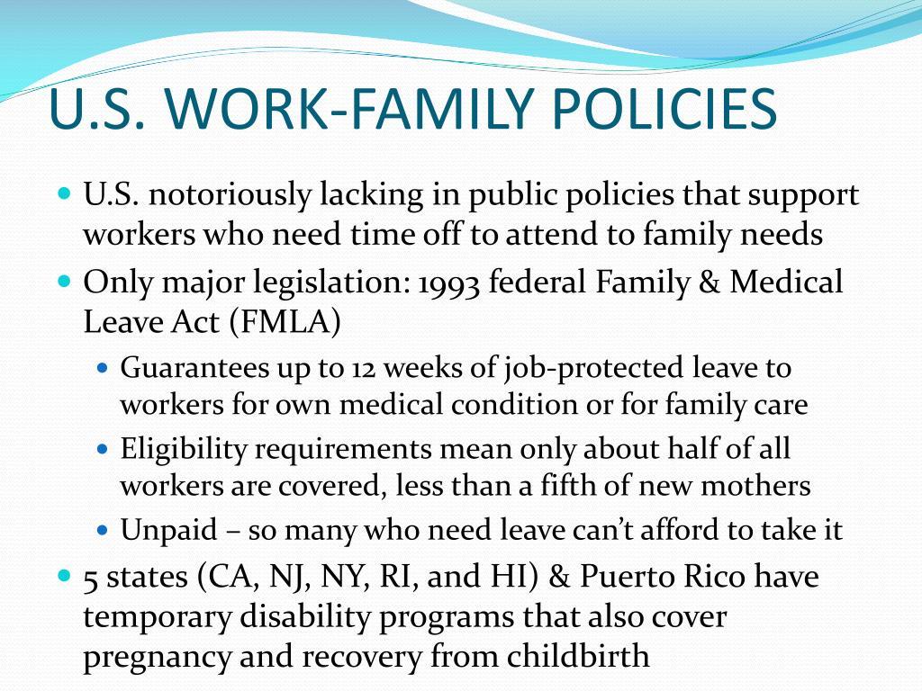 U.S. WORK-FAMILY POLICIES