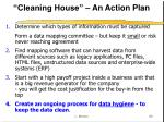 cleaning house an action plan