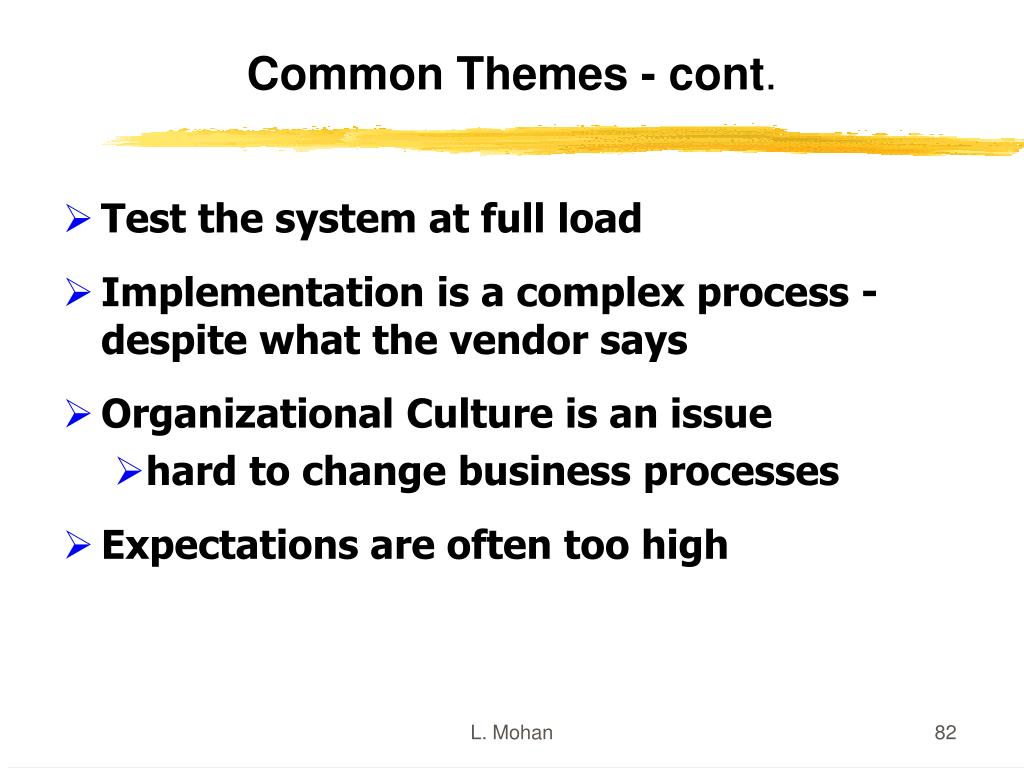 Common Themes - cont