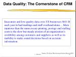 data quality the cornerstone of crm