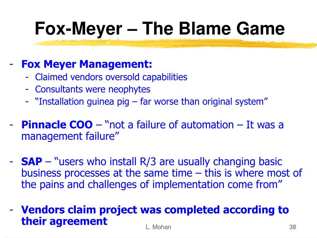 Fox-Meyer – The Blame Game
