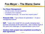 fox meyer the blame game