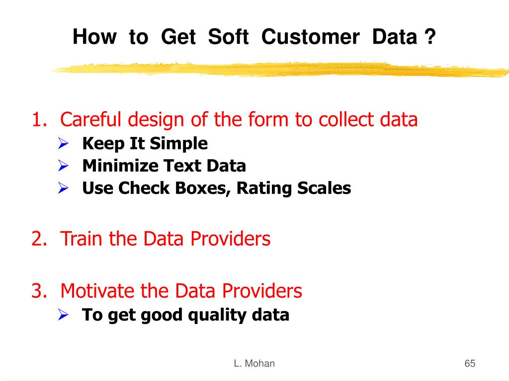 How  to  Get  Soft  Customer  Data ?