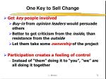 one key to sell change