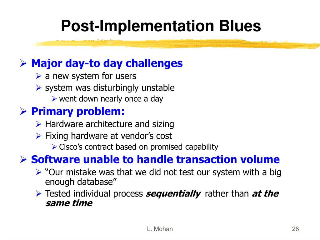 Post-Implementation Blues