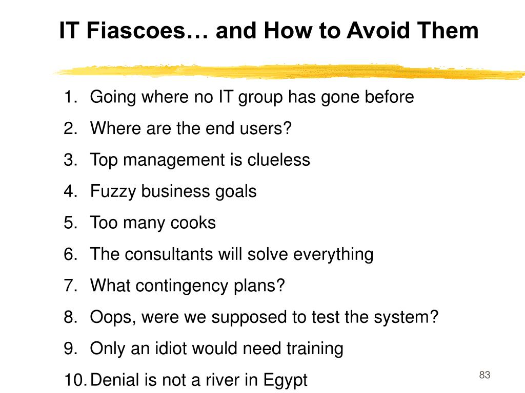 IT Fiascoes… and How to Avoid Them