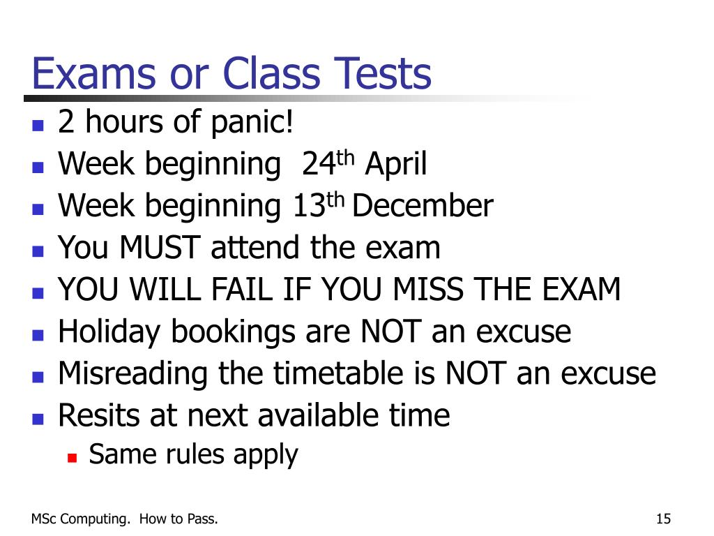 Exams or Class Tests
