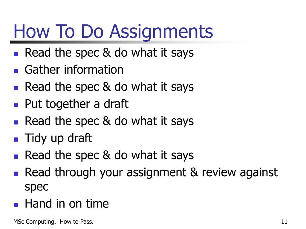 How To Do Assignments