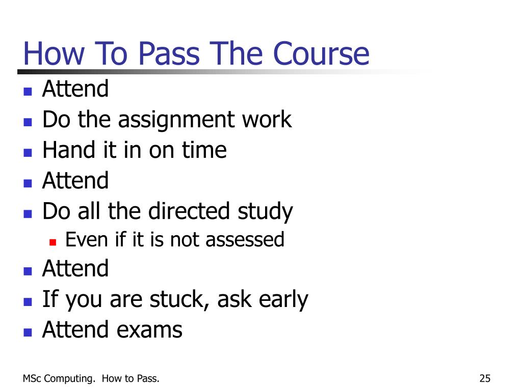 How To Pass The Course