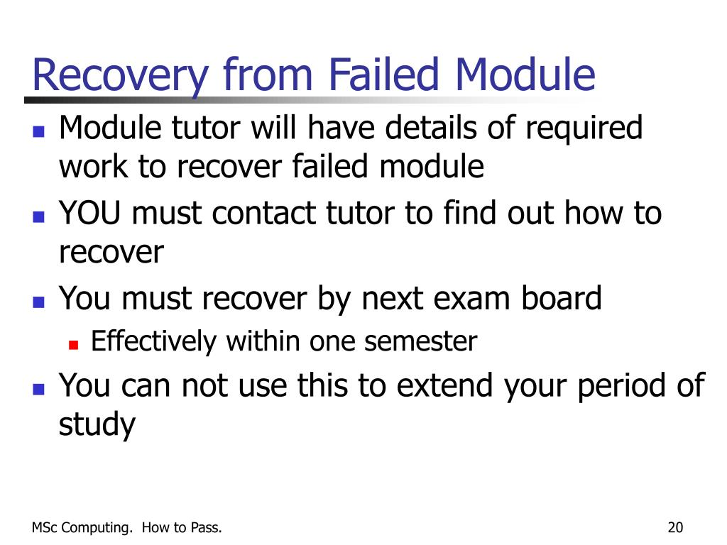 Recovery from Failed Module