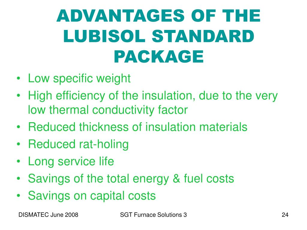 ADVANTAGES OF THE LUBISOL STANDARD PACKAGE