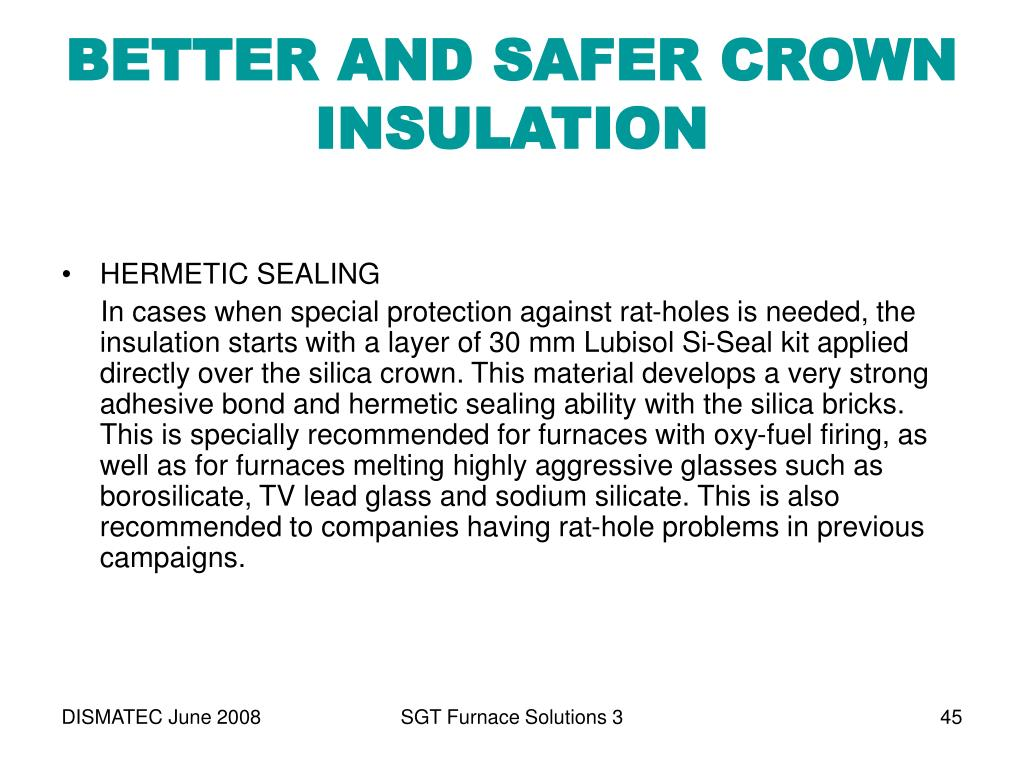 BETTER AND SAFER CROWN INSULATION