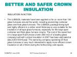 better and safer crown insulation48