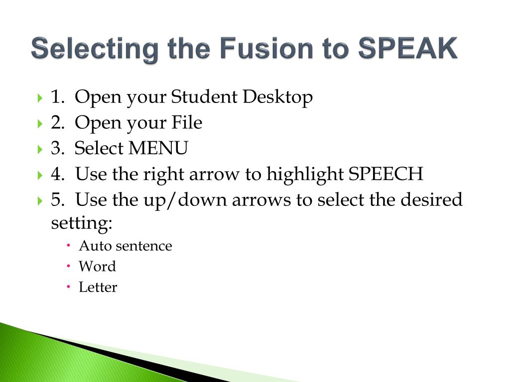 Selecting the Fusion to SPEAK
