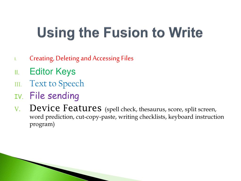 Using the Fusion to Write