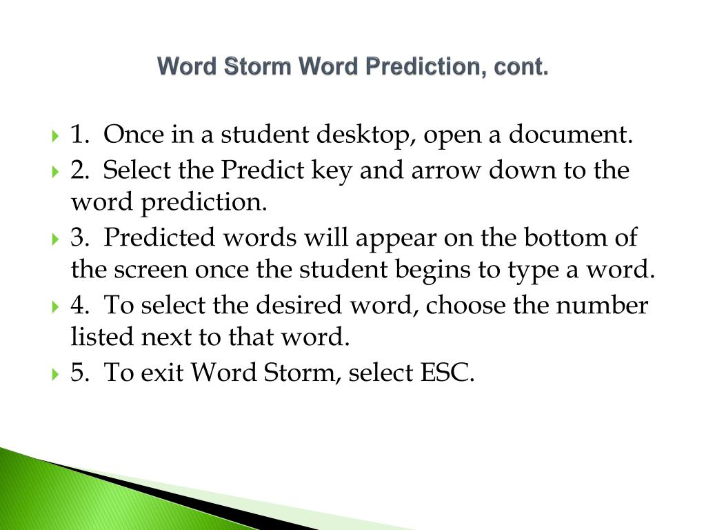 Word Storm Word Prediction, cont.
