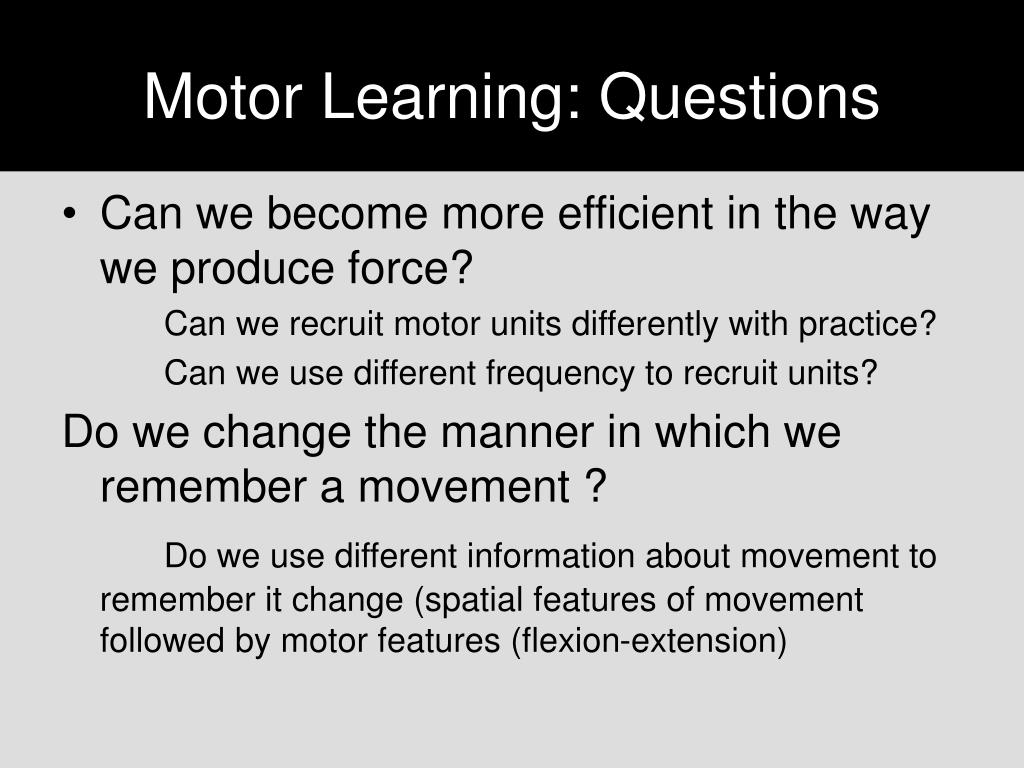 Ppt Motor Learning And Control Powerpoint Presentation