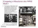 computing at manchester after wwii mark i