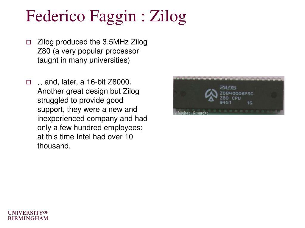 Federico Faggin : Zilog