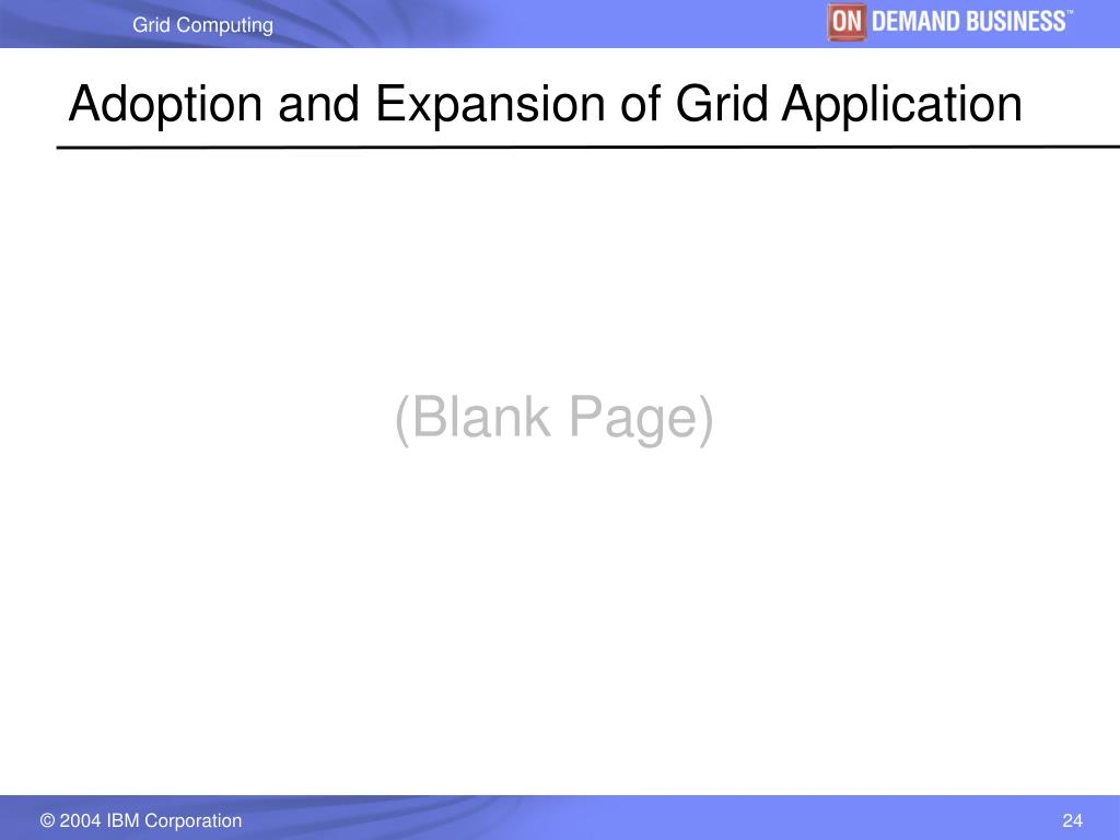 Adoption and Expansion of Grid Application
