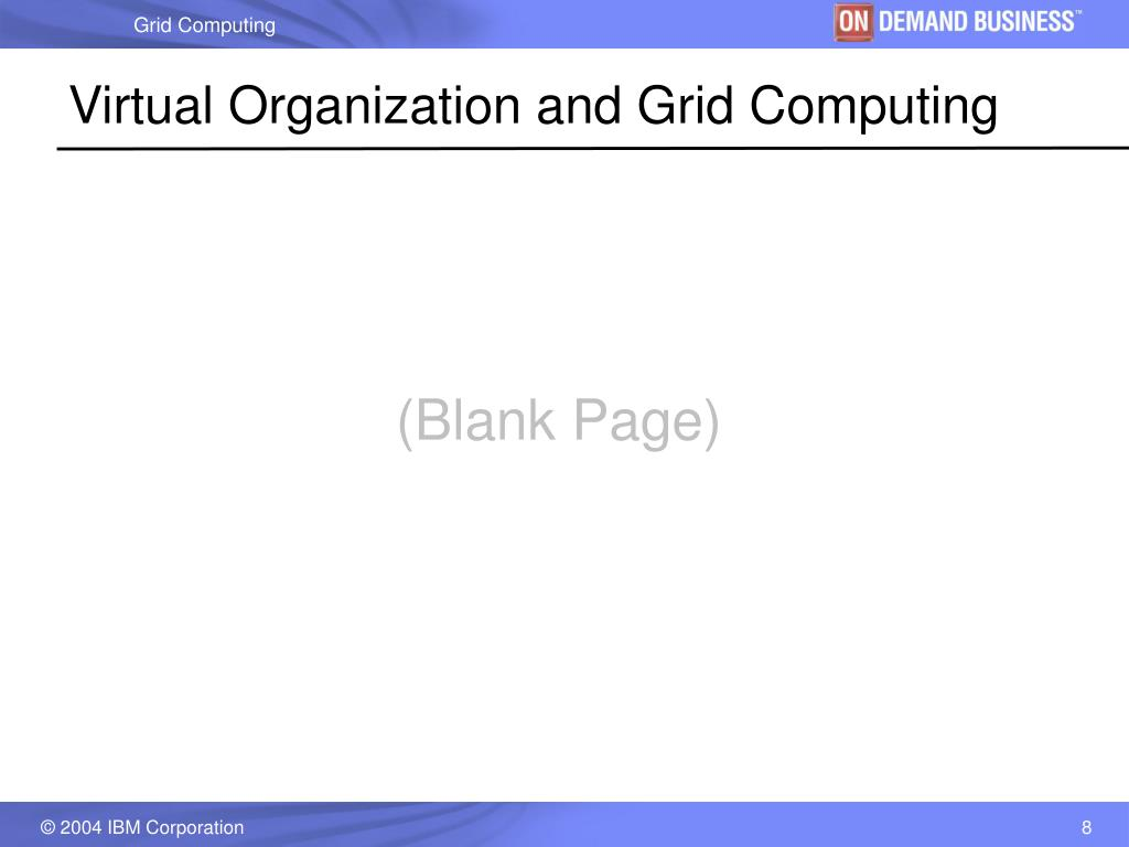 Virtual Organization and Grid Computing