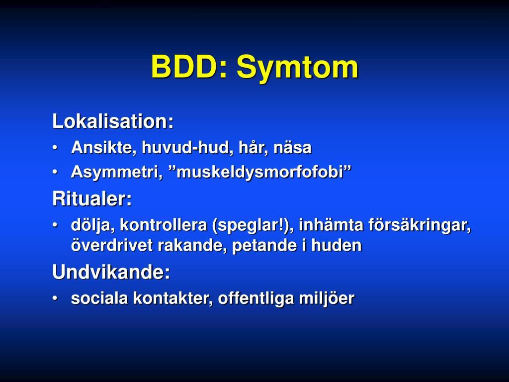 BDD: Symtom