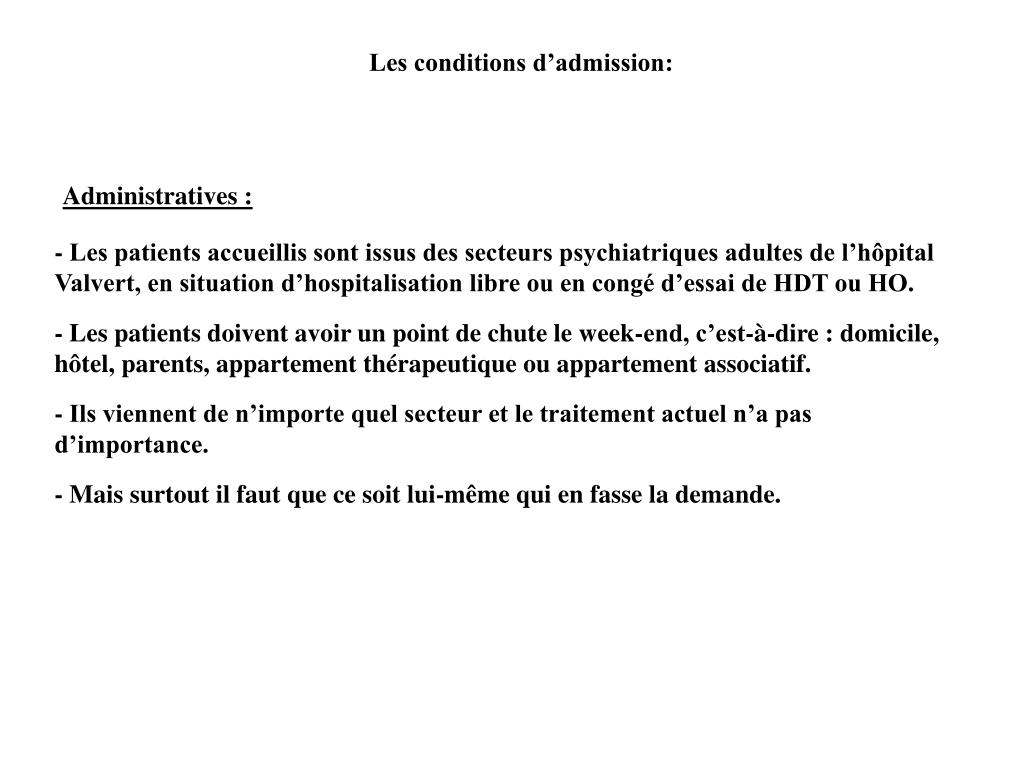 Les conditions d'admission: