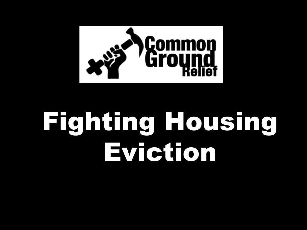 Fighting Housing Eviction