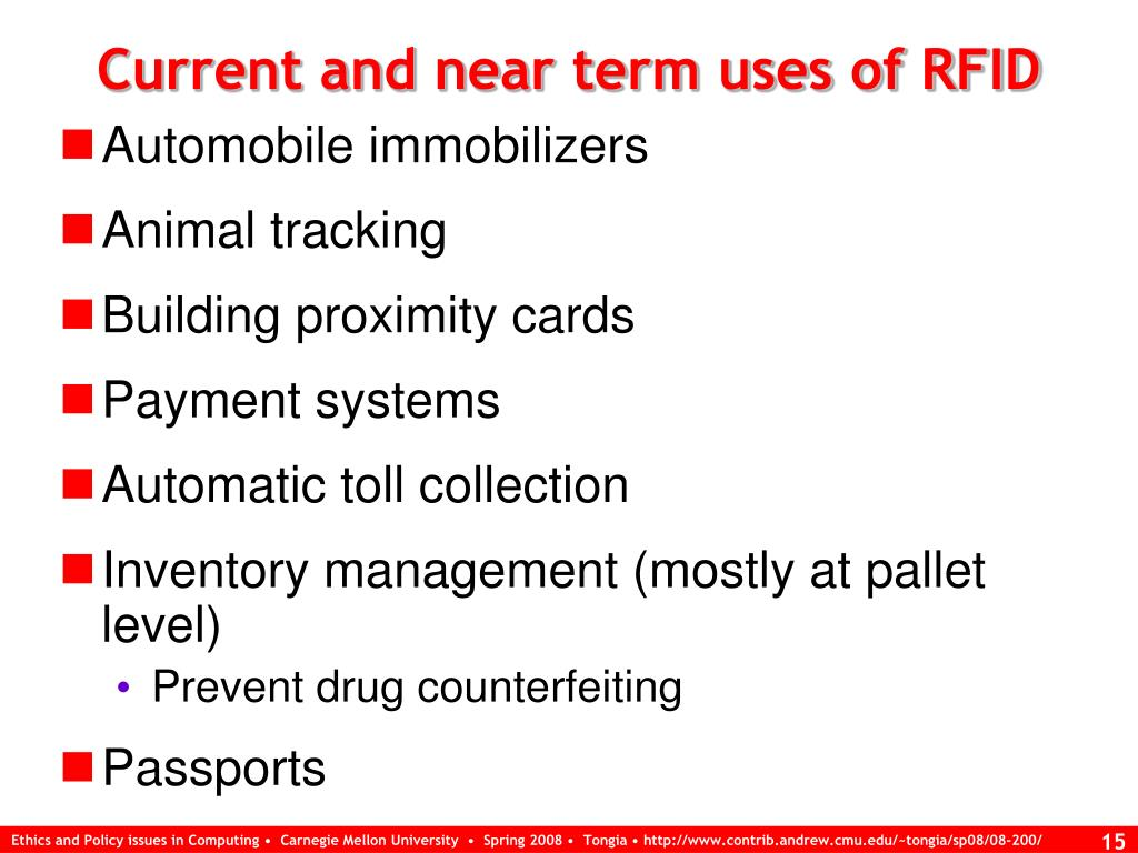 Current and near term uses of RFID