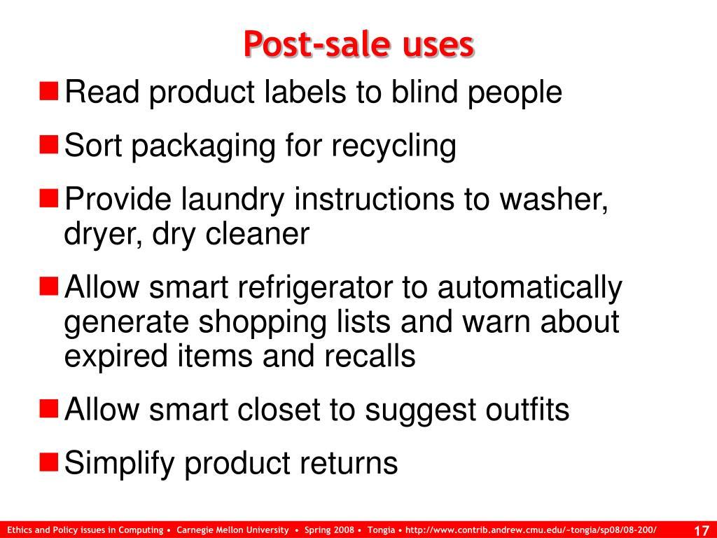 Post-sale uses