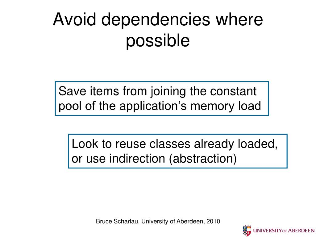 Avoid dependencies where possible