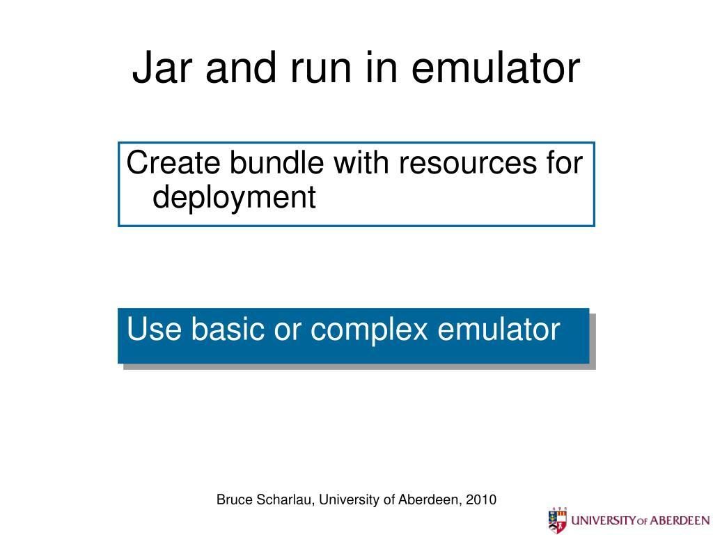 Jar and run in emulator