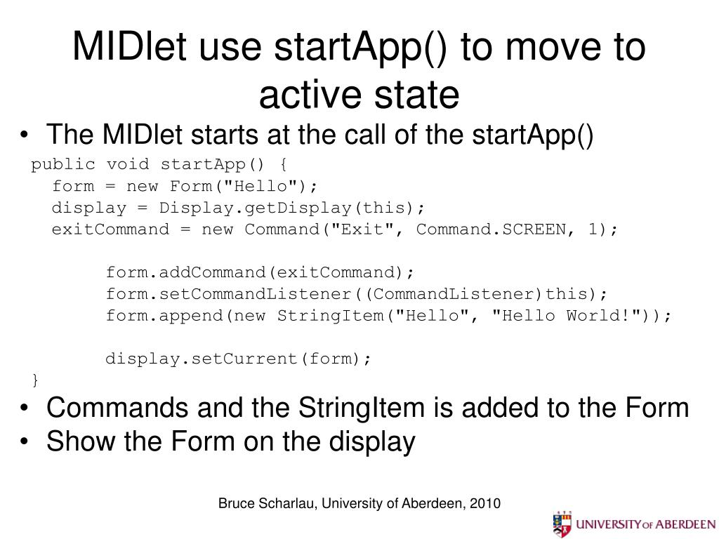 MIDlet use startApp() to move to active state